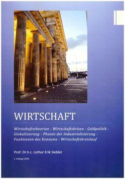 Wirtschaft von Prof. Dr.h.c. Siebler,  Lothar