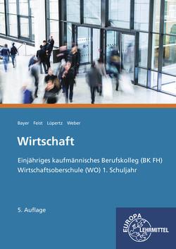 Wirtschaft von Bayer,  Ulrich, Feist,  Theo, Lüpertz,  Viktor