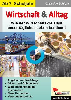 Wirtschaft & Alltag von Schlote,  Christine