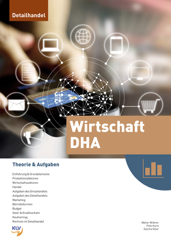 Wirtschaft DHA – Theorie & Aufgaben von Gloor,  Sascha, Kurtz,  Thilo, Widmer,  Walter