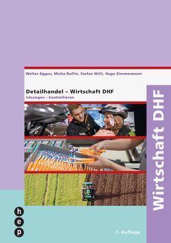 Wirtschaft DHF von Eggen,  Walter, Ruflin,  Micha, Zimmermann,  Hugo