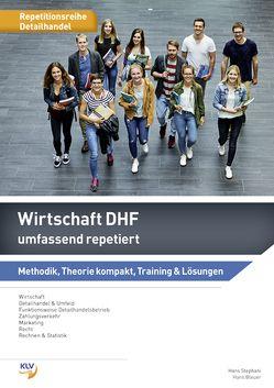 Wirtschaft DHF umfassend repetiert von Bleuer,  Hans, Stephani,  Hans