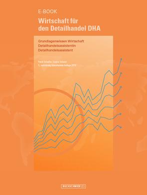 Wirtschaft für den Detailhandel DHA von Schedler,  Patrik, Schmid,  Cosimo
