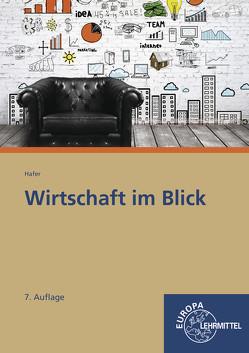 Wirtschaft im Blick von Hafer,  Wolfgang