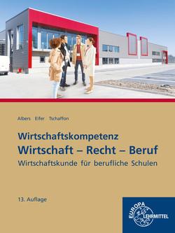 Wirtschaft-Recht-Beruf von Albers,  Hans-Jürgen, Eifer,  Elke, Tschaffon,  Dieter