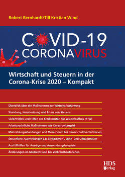 Wirtschaft und Steuern in der Corona-Krise 2020 – Kompakt von Bernhardt,  Robert, Wind,  Till Kristian