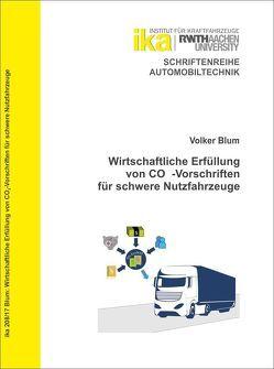 Wirtschaftliche Erfüllung von CO2-Vorschriften für schwere Nutzfahrzeuge von Blüm,  Volker