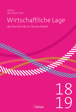 Wirtschaftliche Lage des Rundfunks in Deutschland 2018/2019 von Schneider,  Guido