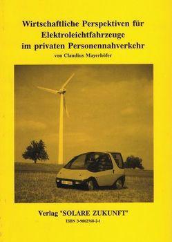 Wirtschaftliche Perspektiven für Elektroleichtfahrzeuge im privaten Personennahverkehr von Mayerhöfer,  Claudius