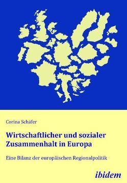 Wirtschaftlicher und sozialer Zusammenhalt in Europa von Schäfer,  Corina
