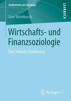 Wirtschafts- und Finanzsoziologie von Vormbusch,  Uwe