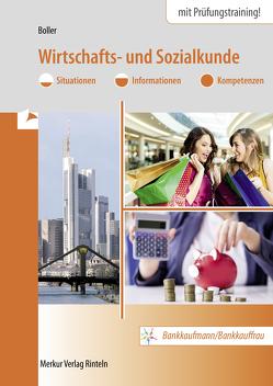 Wirtschafts- und Sozialkunde von Boller,  Eberhard