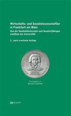 Wirtschafts- und Sozialwissenschaftler in Frankfurt am Main von Schefold,  Bertram