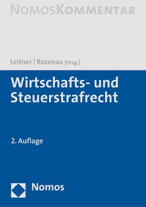 Wirtschafts- und Steuerstrafrecht von Leitner,  Werner, Rosenau,  Henning