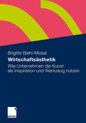 Wirtschaftsästhetik von Biehl-Missal,  Brigitte