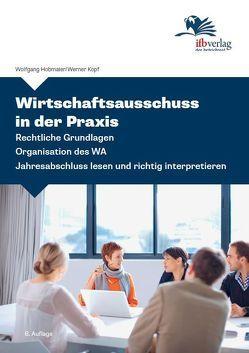 Wirtschaftsausschuss in der Praxis von Hobmaier,  Wolfgang, Kopf,  Werner