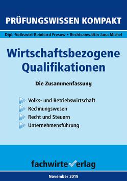 Wirtschaftsbezogene Qualifikationen von Fresow,  Reinhard, Michel,  Jana