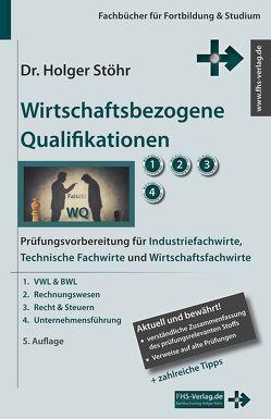 Wirtschaftsbezogene Qualifikationen von Stöhr,  Holger