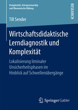 Wirtschaftsdidaktische Lerndiagnostik und Komplexität von Sender,  Till