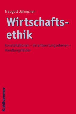 Wirtschaftsethik von Jähnichen,  Traugott