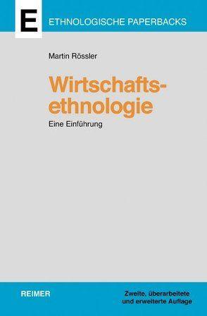 Wirtschaftsethnologie von Rößler,  Martin