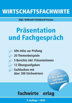 Wirtschaftsfachwirte: Präsentation und Fachgespräch von Fresow,  Reinhard