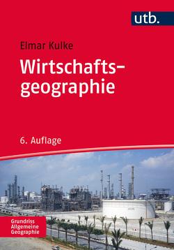 Wirtschaftsgeographie von Kulke,  Elmar