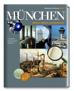 Wirtschaftsgeschichte München von Bernstein,  Martin, Görl,  Wolfgang, Wetzel,  Jakob
