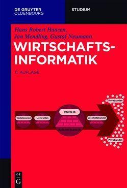 Wirtschaftsinformatik von Hansen,  Hans Robert, Mendling,  Jan, Neumann,  Gustaf