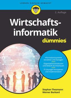 Wirtschaftsinformatik für Dummies von Burkard,  Werner, Thesmann,  Stephan