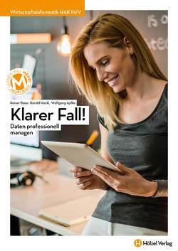 Wirtschaftsinformatik HAK IV/V mit E-Book | Klarer Fall! von Apfler,  Wolfgang, Baier,  Rainer, Hackl,  Harald