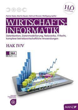 Wirtschaftsinformatik HAK IV/V von Baier,  Rainer, Bauer,  Martin, Wurzer,  Helmut