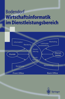 Wirtschaftsinformatik im Dienstleistungsbereich von Bodendorf,  Freimut