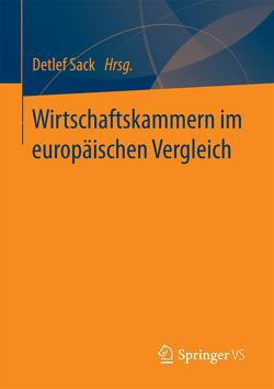 Wirtschaftskammern im europäischen Vergleich von Sack,  Detlef