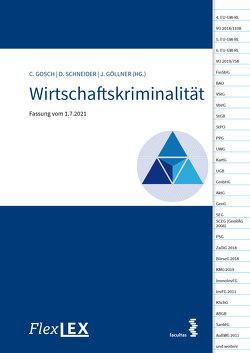 Wirtschaftskriminalität von Göllner,  Johannes, Gosch,  Christian, Schneider,  Daniela