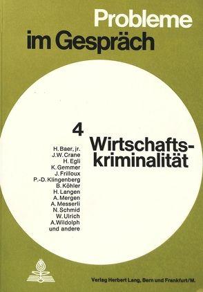 Wirtschaftskriminalität von Gottlieb-Duttweiler-Institut