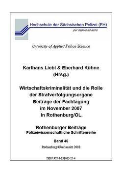 Wirtschaftskriminalität und die Rolle der Strafverfolgungsorgane von Kühne,  Eberhard, Liebl,  Karlhans