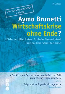 Wirtschaftskrise ohne Ende? von Brunetti,  Aymo