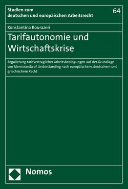 Tarifautonomie und Wirtschaftskrise von Bourazeri,  Konstantina