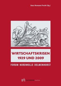 Wirtschaftskrisen 1929 und 2009 von Precht,  Hans-Hermann