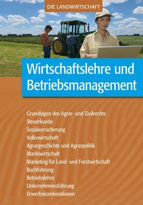 Wirtschaftslehre und Betriebsmanagement von Schindler,  Matthias, Schmidtlein,  Eva-Maria, VELA