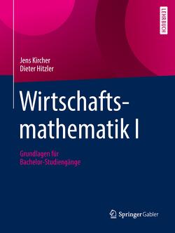 Wirtschaftsmathematik I von Hitzler,  Dieter, Kircher,  Jens