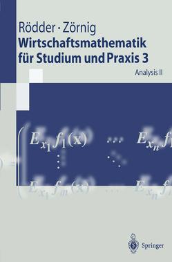 Wirtschaftsmathematik für Studium und Praxis 3 von Rödder,  Wilhelm, Zörnig,  Peter