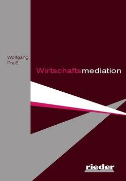 Wirtschaftsmediation von Preiss,  Wolfgang