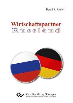 Wirtschaftspartner Russland von Müller,  Prof. Dr. Bernd R.