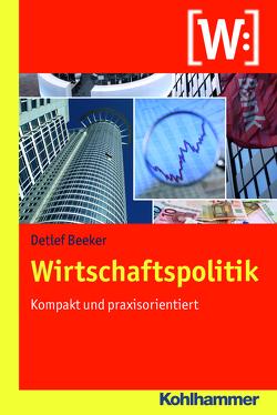 Wirtschaftspolitik von Beeker,  Detlef