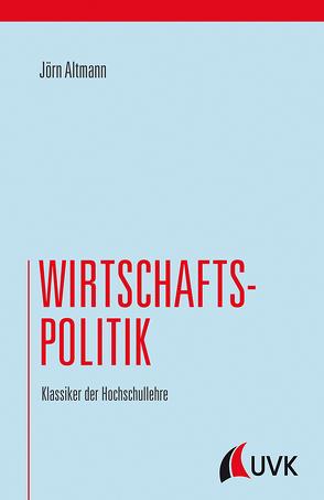 Wirtschaftspolitik von Altmann,  Jörn