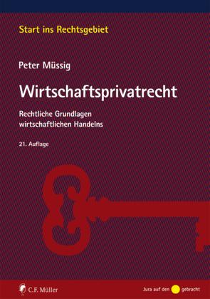Wirtschaftsprivatrecht von Müssig,  Peter