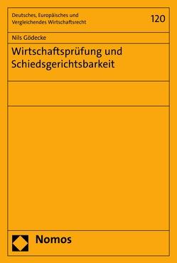 Wirtschaftsprüfung und Schiedsgerichtsbarkeit von Gödecke,  Nils