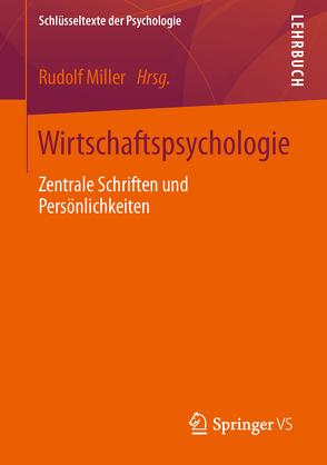 Wirtschaftspsychologie von Miller,  Rudolf